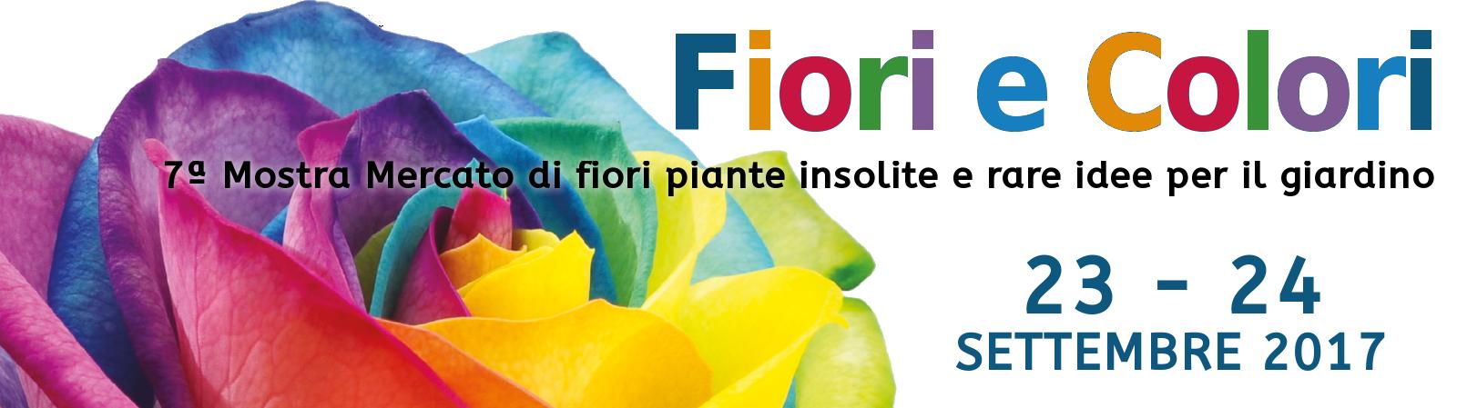 Fiori e colori 2017 propiazzola for Mostre mercato fiori 2017